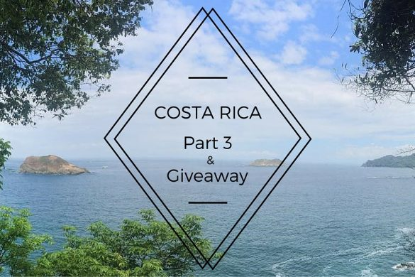 costa rica part 3 and giveaway