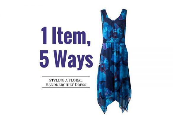 1 Item, 5 Ways styling a floral handkerchief dress