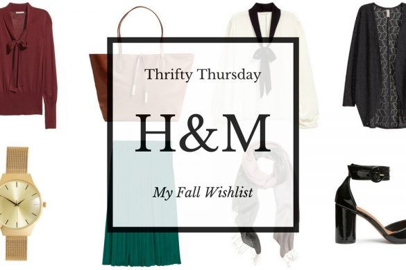 Fall H&M wishlist for Thrifty Thursday
