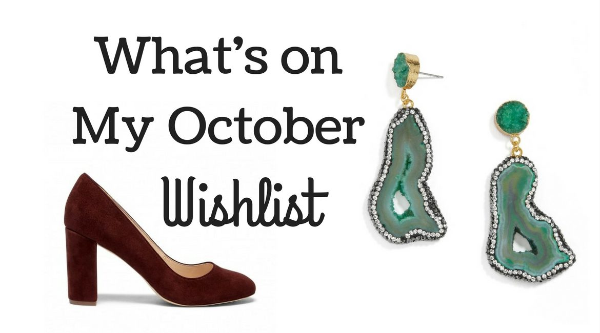 whats-on-my-october-wishlist