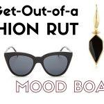 My fashion rut mood board