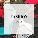 FASHION RUTS