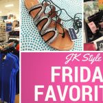 Friday Favorites for March 17, 2017 on JK Style