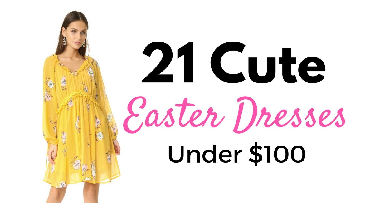 21 Cute Easter Dresses Under $100 - JK Style