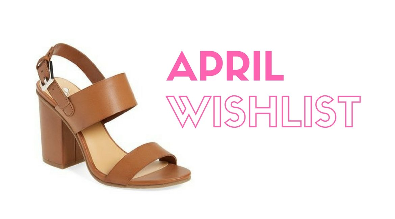 April Wishlist on JK Style