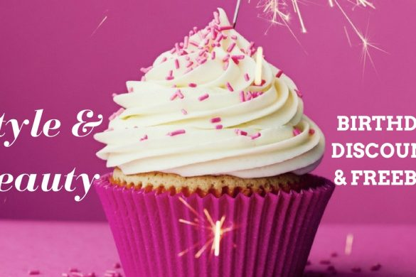 List of birthday style and beauty discounts and freebies
