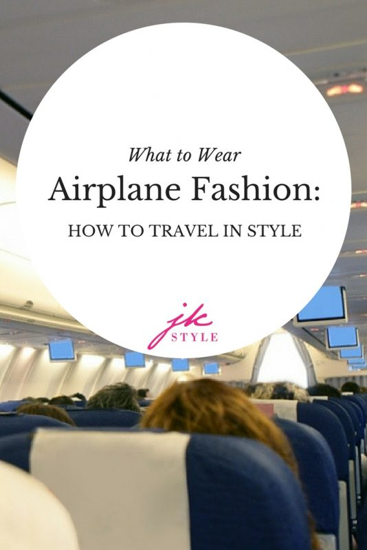 What to Wear airplane fashion - how to travel in style - JK Style