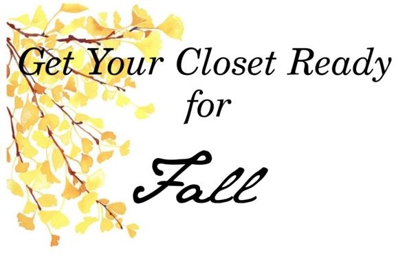 Get Your Closet Ready for Fall