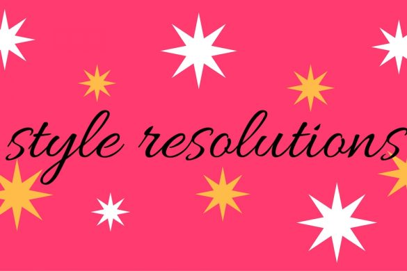 style resolutions for the new year - JK Style