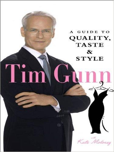 guide to style tim gunn