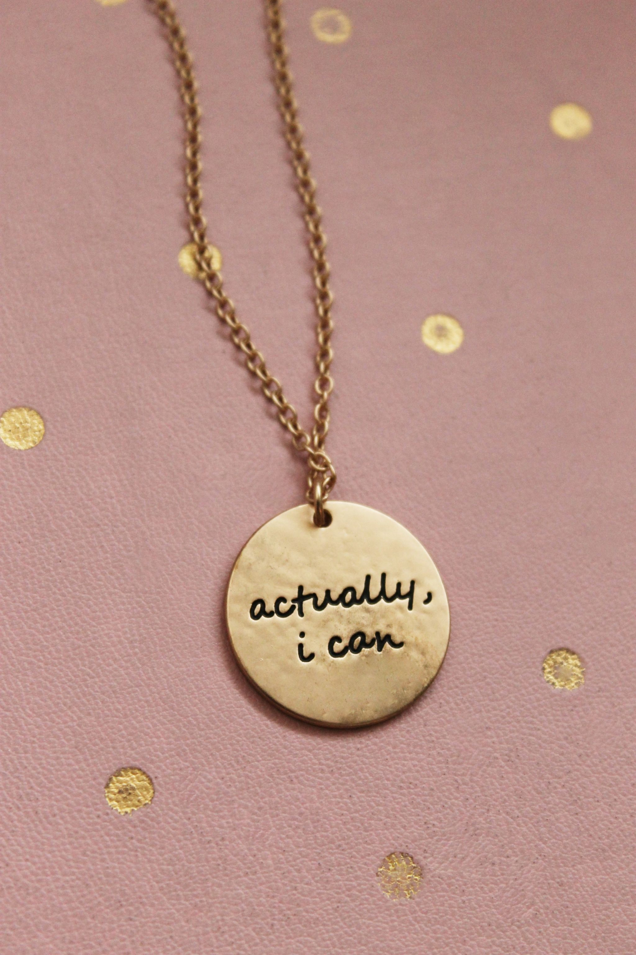 Actually, I Can Necklace from Cents of Style