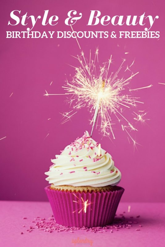 List of style and beauty birthday discounts and freebies