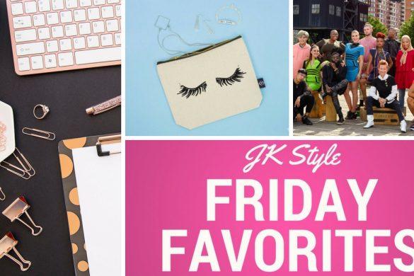 Friday favorites may jk style