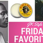 Friday Favorites for November 10, 2017 on JK Style