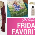 Friday Favorites for November 17, 2017 - JK Style