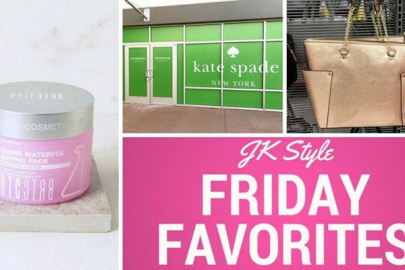 Friday Favorites - February 9 - JK Style