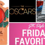 friday favorites - march 2 - jk style