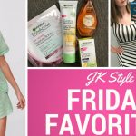 Friday Favorites June 22 JK Style