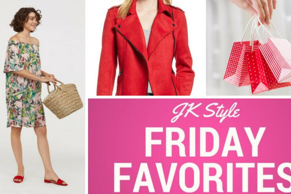 friday favorites- July 27, 2018 - JK Style