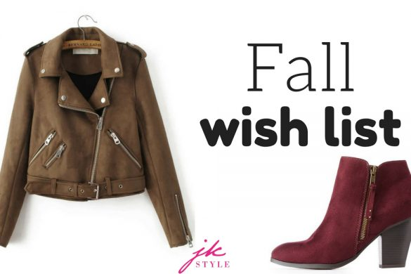 fall wish list - JK Style