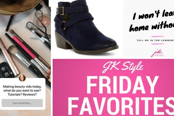 friday favorites - JK Style Sept 14, 2018