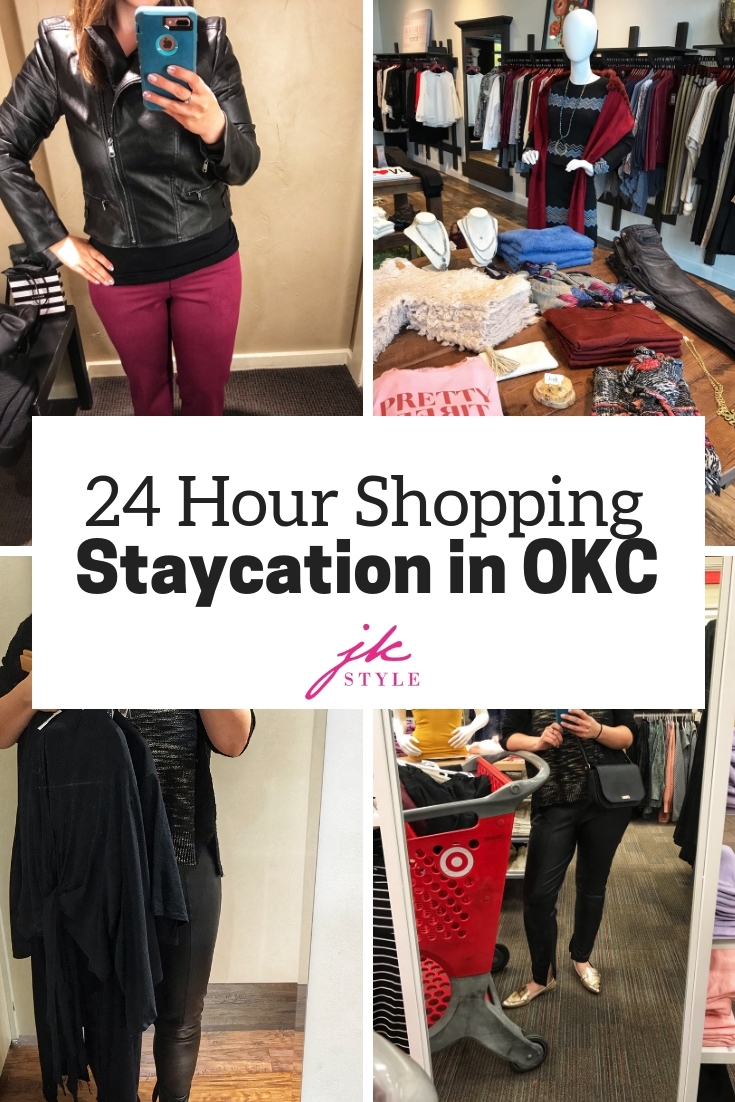 OKC Shopping Staycation - JK Style