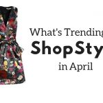 trending in April on ShopStyle - JK Style