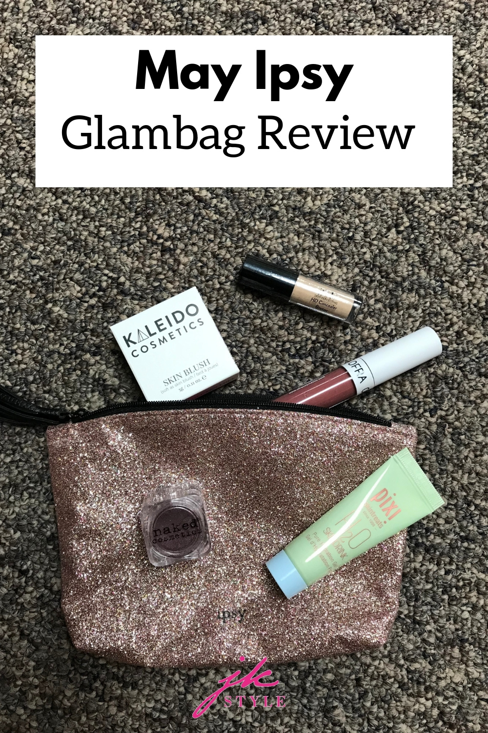 May ipsy glambag review - JK Style