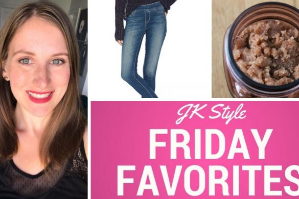 Friday Favorites October 4, 2019 - JK Style