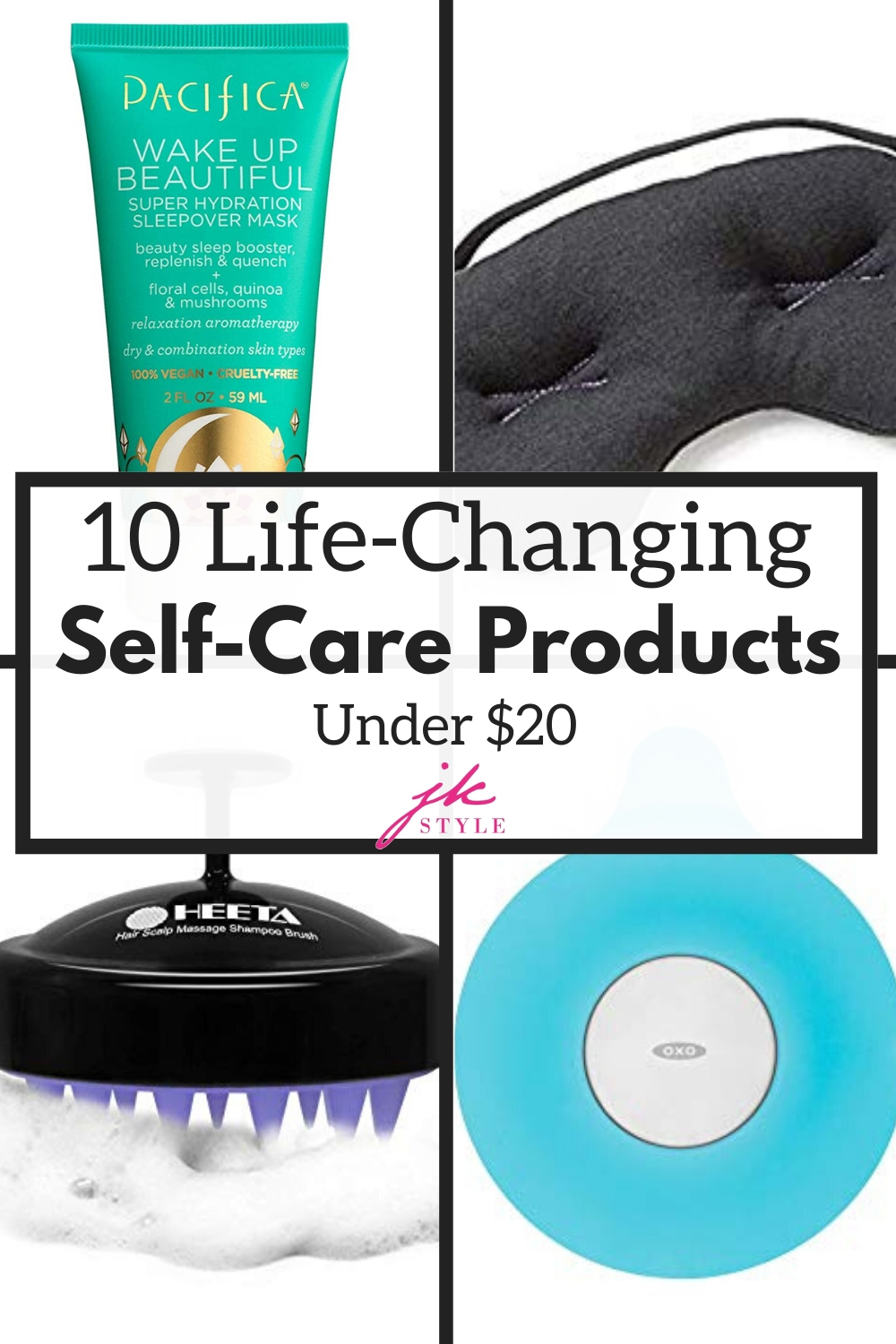 best self care products under 20 - JK Style