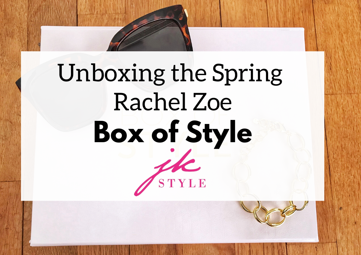 Rachel Zoe Spring Box of Style 2020 review