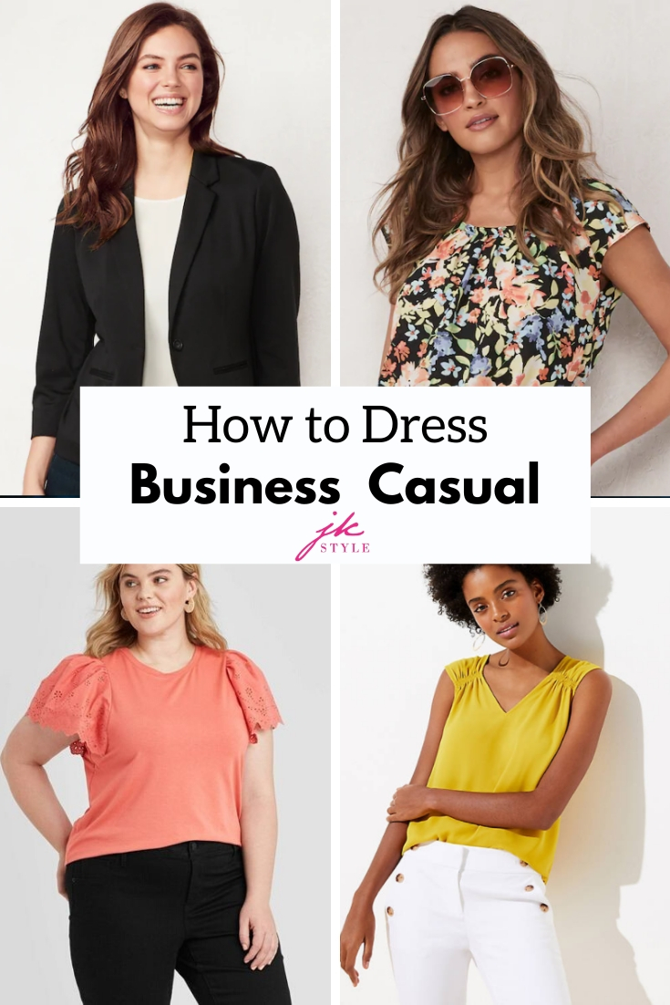 How to dress business casual for work - JK Style