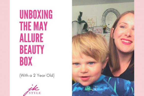 May Allure Beauty Box Review 2020 - JK Style