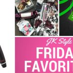 Friday Favorites Monday Edition