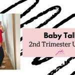 second trimester update - JK Style